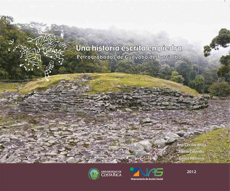 Petrograbados de Guayabo: otra mirada interpretativa