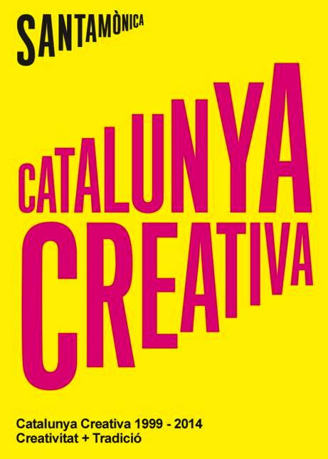 Catalunya creativa. Creatividad+tradición