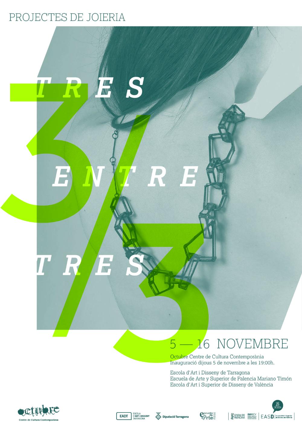 Tres Entre Tres, Centro de Cultura Contemporánea Octubre, Valencia, España, 2015