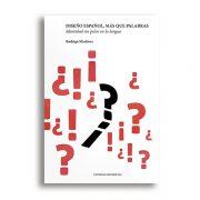 Diseño español, más que palabras. Rodrigo Martínez, Experimenta Editorial, 2016.