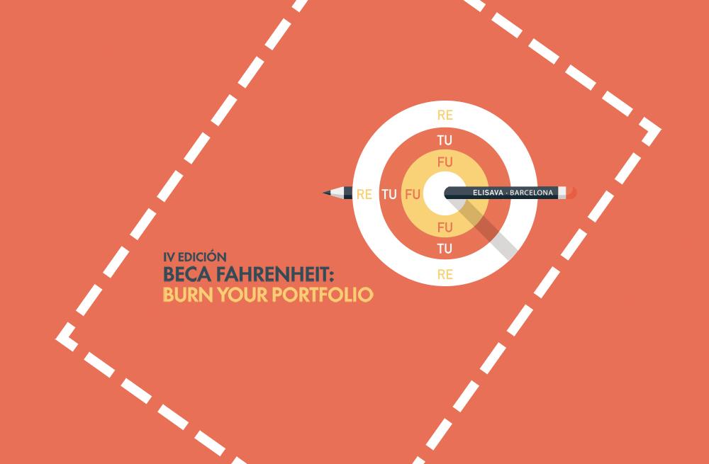 Elisava, Beca Fahrenheit: Burn your portfolio, 2016.