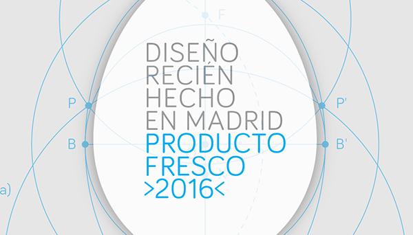 Producto Fresco 2016. Diseño recién hecho en Madrid