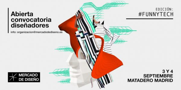 Mercado de Diseño: Edición Funny Tech en Matadero Madrid