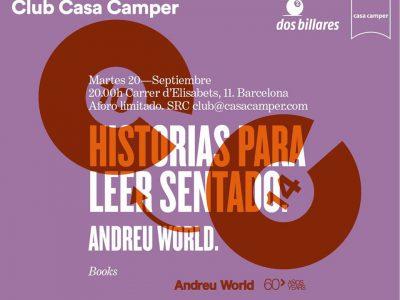 """Presentación del libro: """"Historias para leer sentado"""", Andreu World, Casa Camper Barcelona, 2016."""