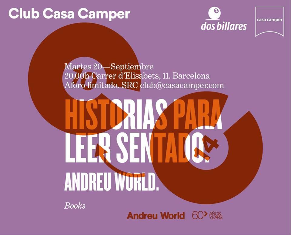 Andreu World presenta nuevo libro en Casa Camper Barcelona