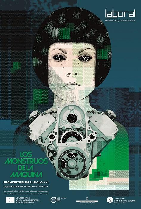 'Los Monstruos de la Máquina', Centro Cultural LABoral, Centro de Arte y Creación Industrial. Cartel obra de la artista asturiana Carmen Vázquez.