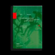 Cómo prosperar en la economía sostenible, John Thackara, 2016. Experimenta Editorial