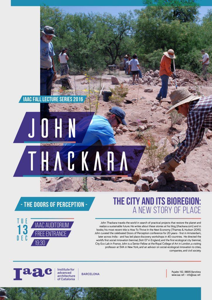 Diseño sostenible: conferencia de John Thackara en el IAAC