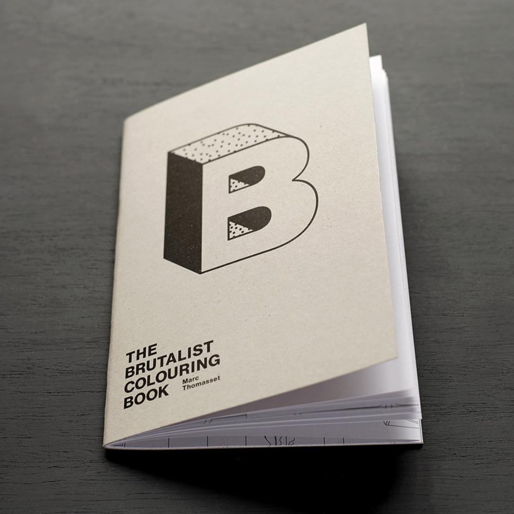 Brutalist Coloring Book, Marc Thomasset, 2016.