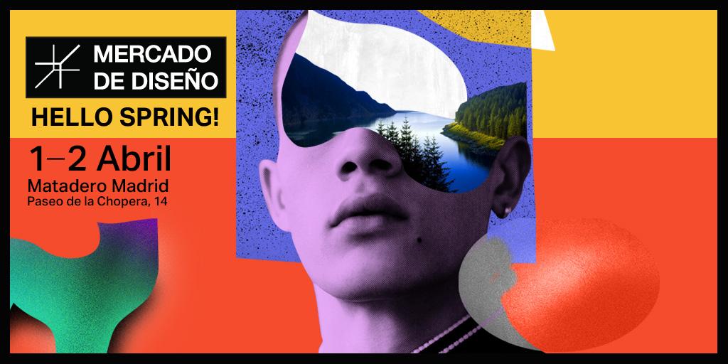 #HelloSpring, Mercado de Diseño, Madrid, abril 2017