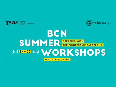 BCN Summer Workshops, primera edición de los talleres de verano del IAAC