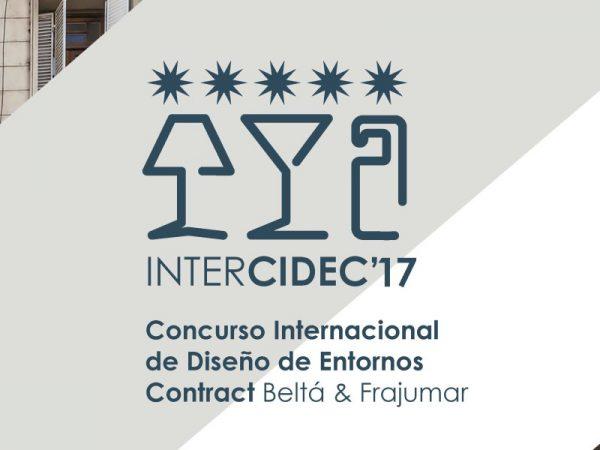 Concurso Internacional de Diseño de Entornos Contract Beltá & Frajumar Intercidec'17.
