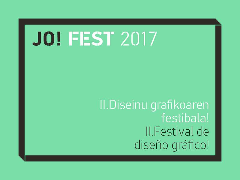 Jo! Fest 2017, el festival de diseño celebra su segunda edición en el País Vasco