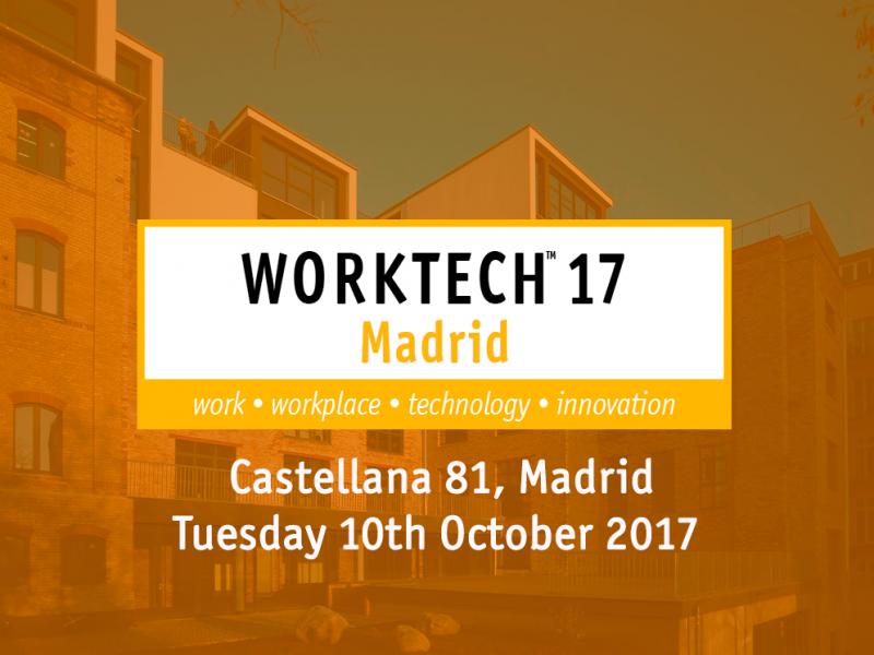 Worktech 2017: tendencias y futuro de los espacios de trabajo en Madrid