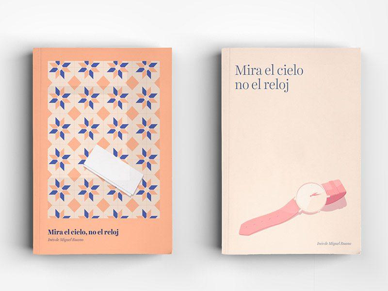 Mira el cielo, no el reloj, cuentos ilustrados de Inés de Miguel Ruano