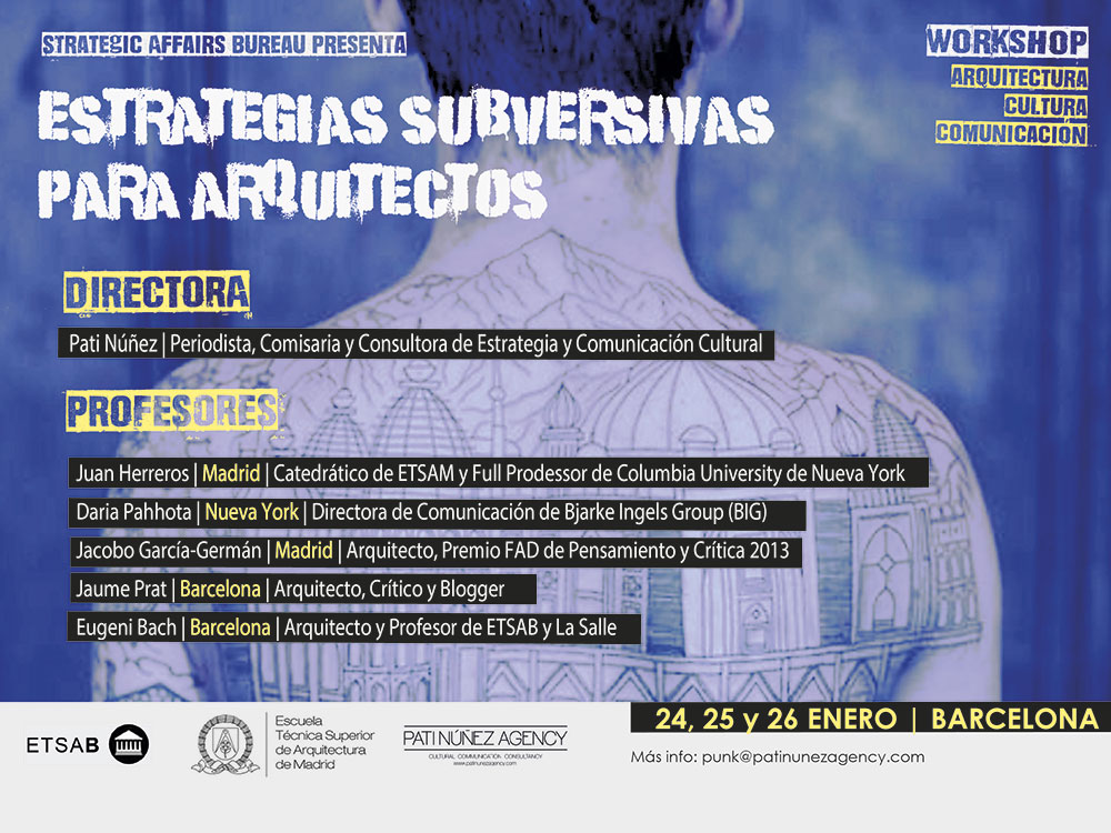 Workshop: Estrategias subversivas para arquitectos 2018