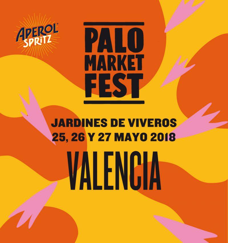 Vuelve el Palo Market Fest en los Jardines de Viveros de Valencia. Del 25 al 27 de mayo.