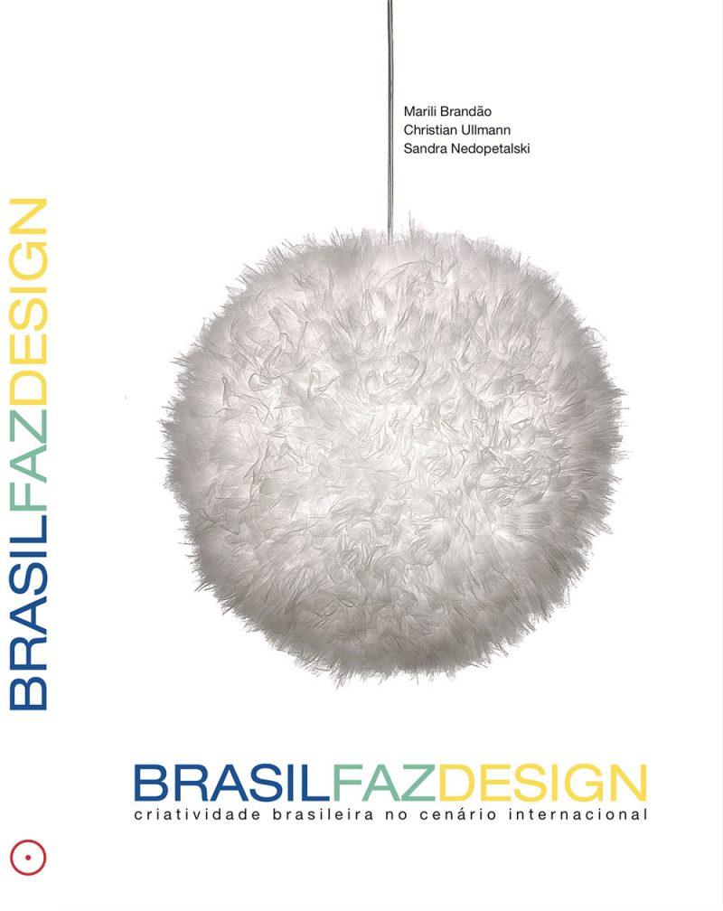 Brasil Faz Design: un libro sobre el diseño en Brasil