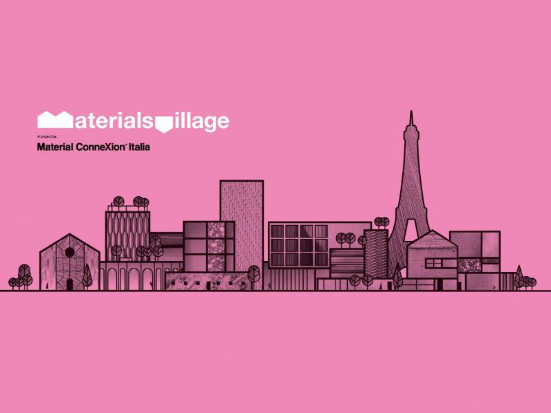 La 2ª edición parisina de Materials Village, Material ConneXion Italia expondrá los materiales más innovadores y las tecnologías sostenibles del 7 al 11 de septiembre.