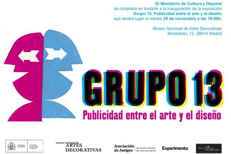 """La exposición """"Publicidad entre el arte y el diseño"""" de Grupo 13 muestra un viaje por la historia de la publicidad y el diseño. Disponible en el Museo Nacional de Artes Decorativas hasta el 31 de marzo."""