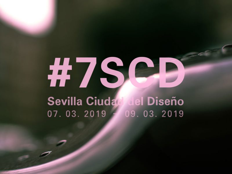 Sevilla Ciudad del Diseño:7, 8 y 9 de marzo