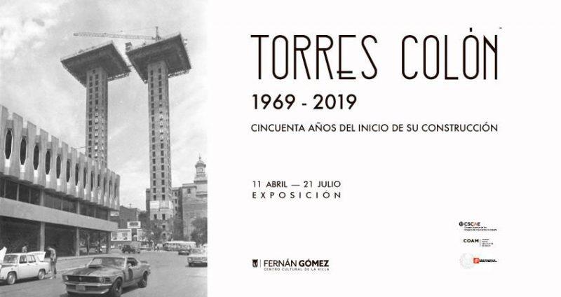 Torres Colón. 1969-2019. Cincuenta años del inicio de su construcción