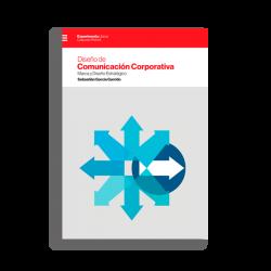 Diseño de Comunicación Corporativa. Marca y Diseño Estratégico, un libro de Sebastián García Garrido