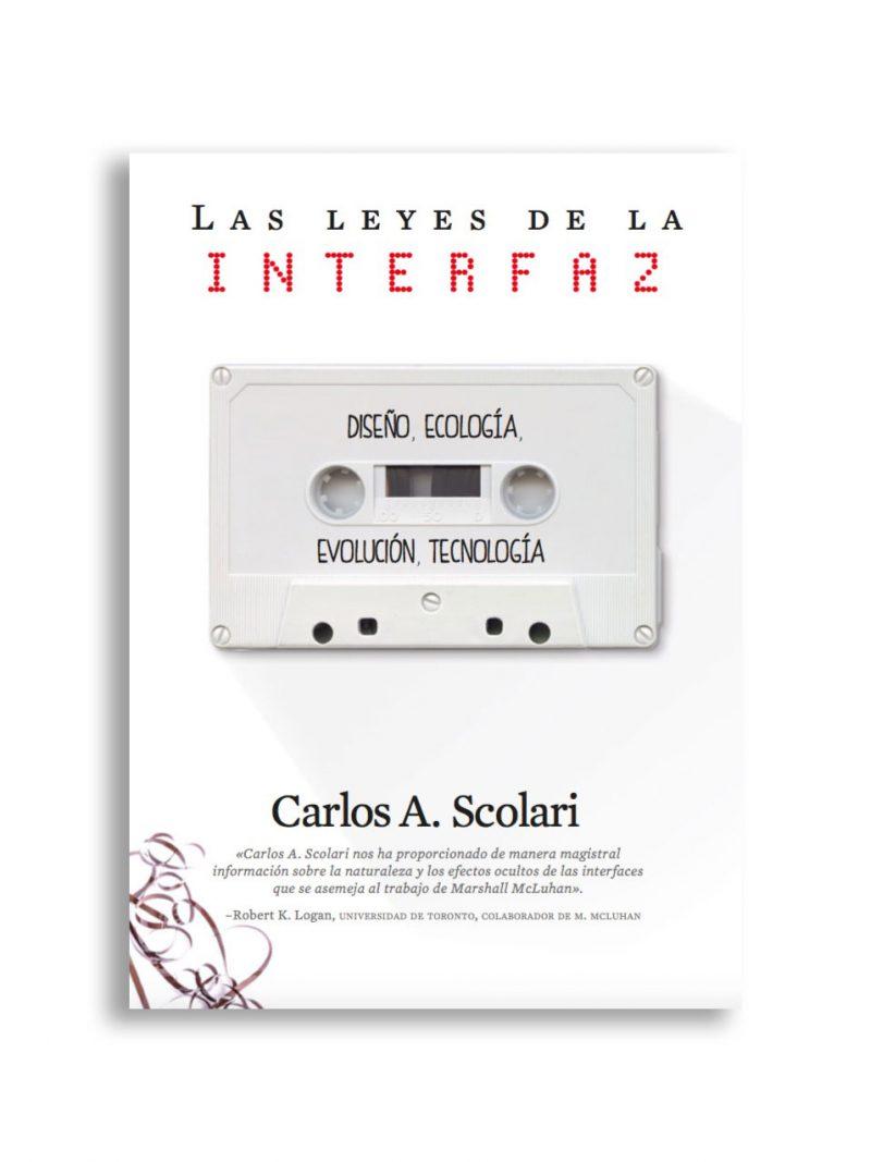 Carlos Scolari.La sociedad posindustrial necesita nuevas interfaces
