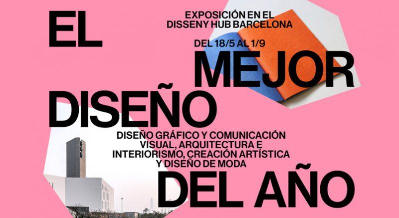 El Mejor Diseño del Año en el Disseny Hub hasta el 1 de septiembre