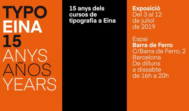 TYPO EINA 15 años, libro y exposición en el Espacio cultural EINA Barra de Ferro de Barcelona