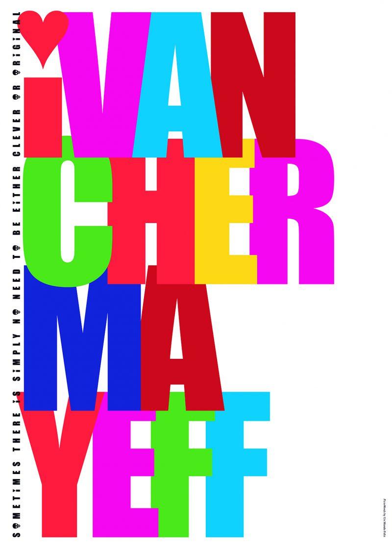 Ivan Chermayeff in memoriam, 2019.
