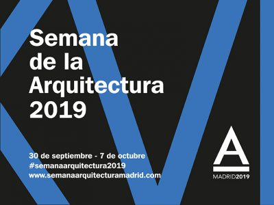 XVI Semana de la Arquitectura 2019. Hasta el 7 de octubre en Madrid