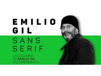 La columna de Emilio Gil en Experimenta. Hoy: