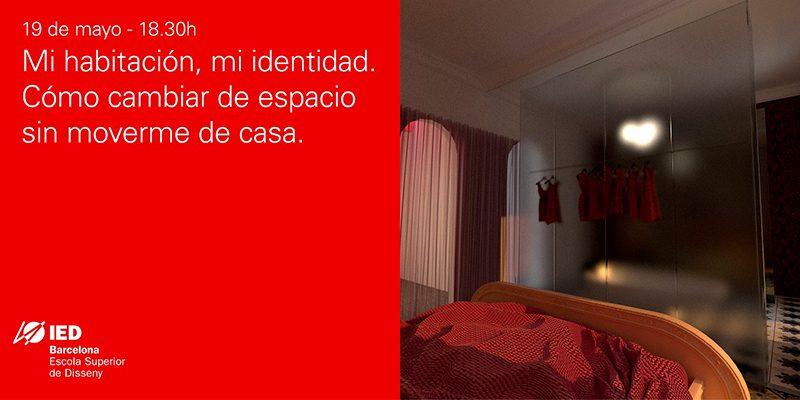 Mi habitación, mi identidad. Cómo cambiar de espacio sin moverme de casa