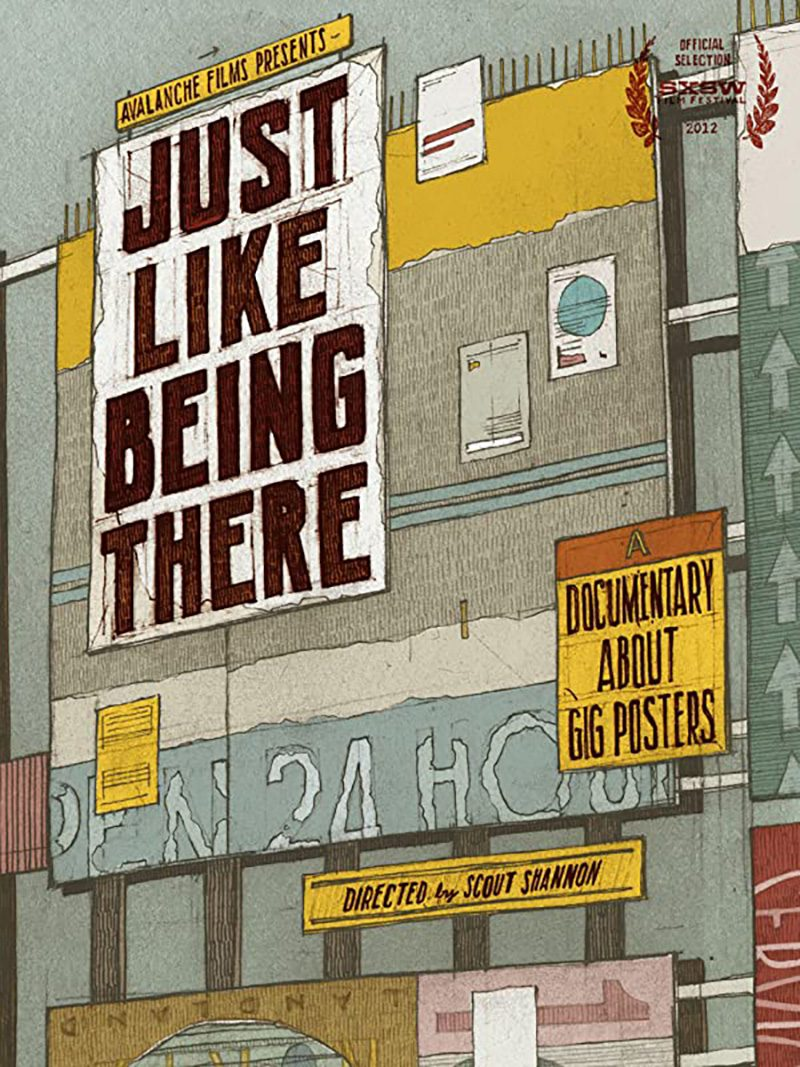 Just Like Being There, y quién diseña los pósters de conciertos