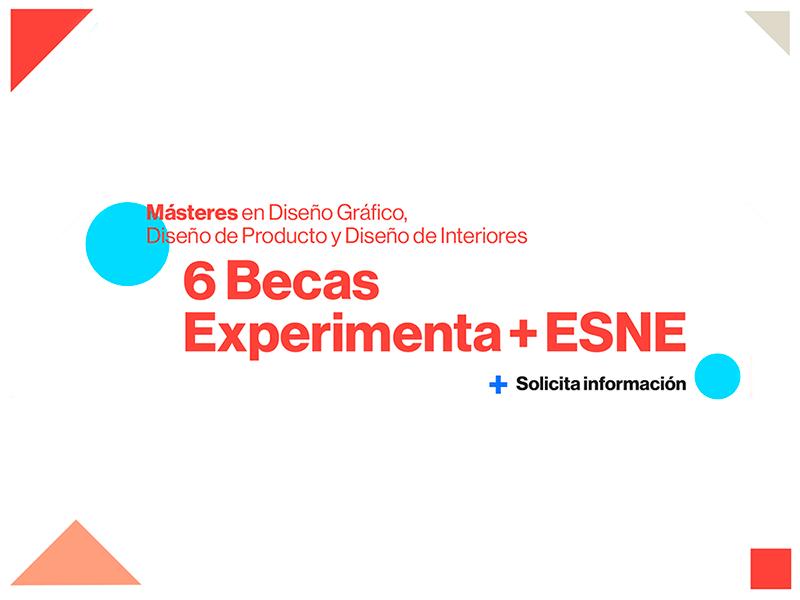 Llegan las Becas Experimenta + ESNE: Producto, Gráfica e Interiorismo