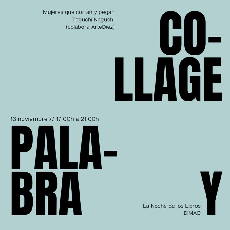 Collage y palabra, exposición en la la Central de Diseño de Matadero Madrid