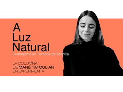 La columna de Mané Tatoulian en Experimenta