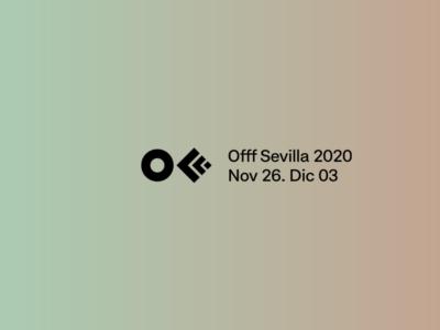 Offf Sevilla 2020: el festival de cultura posdigital ya está aquí