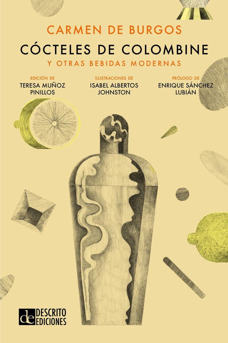 Categoría No Ficción: Cócteles de Colombine y otras bebidas modernas, de Isabel Albertos.