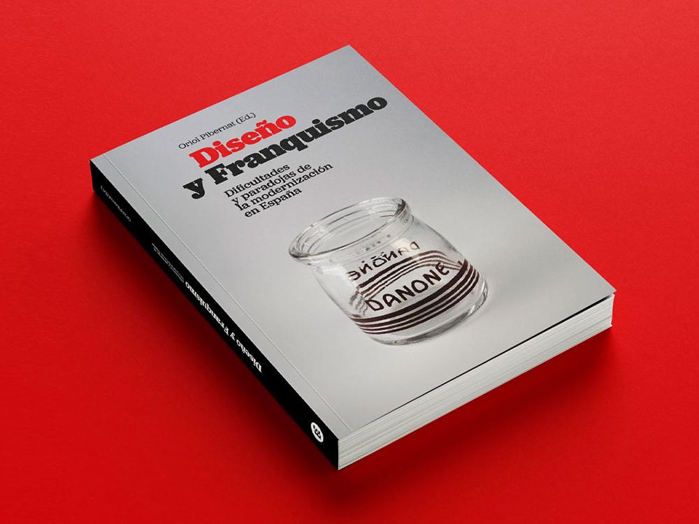 Diseño y Franquismo, una paradoja cultural. Entrevista a Isabel Campi y Oriol Pibernat