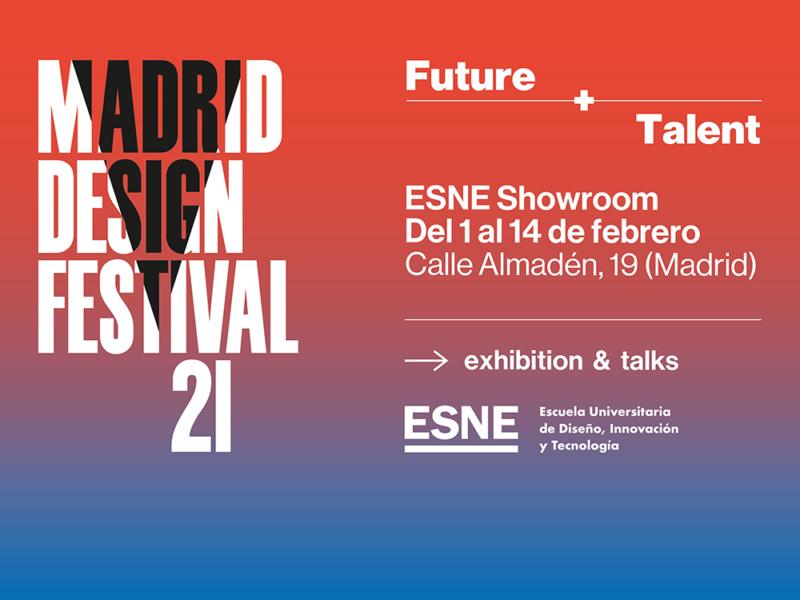 Future + Talent: El debut de ESNE en Madrid Design Festival