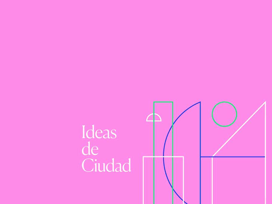 Ideas de Ciudad, ciclo de conferencias online y gratuitas de CentroCentro.