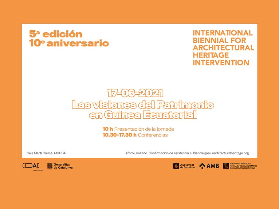 5ª edición de la Bienal Internacional de Intervención en el Patrimonio Arquitectónico