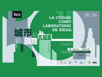 La arquitectura en España y China a debate en los Roca Galleries de Madrid y Beijing