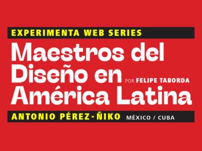 Maestros del Diseño en América Latina: Antonio Pérez - Ñiko(México / Cuba)