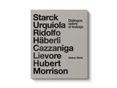 Andreu World edita Diálogos sobre el trabajo