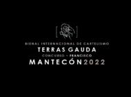 Vuelve la Bienal Internacional de Cartelismo Terras Gauda – Concurso Francisco Mantecón